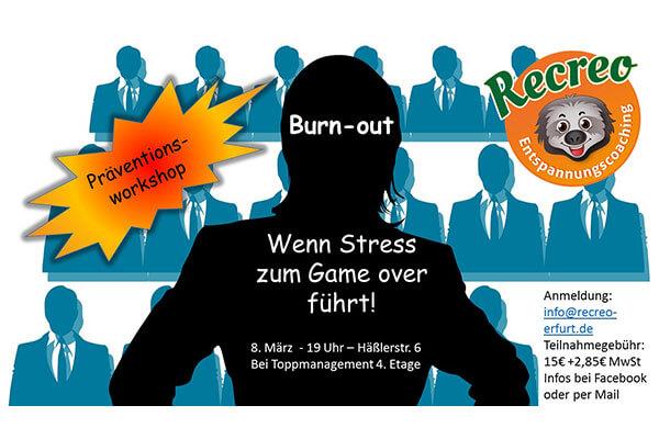 Präventionsworkshop zum Thema Burn out am 8. März 2018. Wie beugen Sie Burn out richtig vor? Welche einfachen Tools, Tricks und Tipps gibt es, damit Sie die gesundheitlichen Folgen von Stress minimieren können? Dies und vieles Mehr erfahren Sie in unserem Workshop!